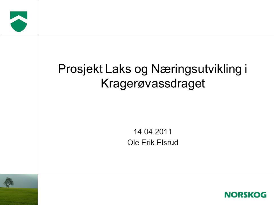 Prosjekt Laks og Næringsutvikling i Kragerøvassdraget 14.04.2011 Ole Erik Elsrud