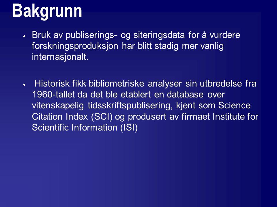 Bakgrunn  Databasen var primært konstruert for litteratursøk.