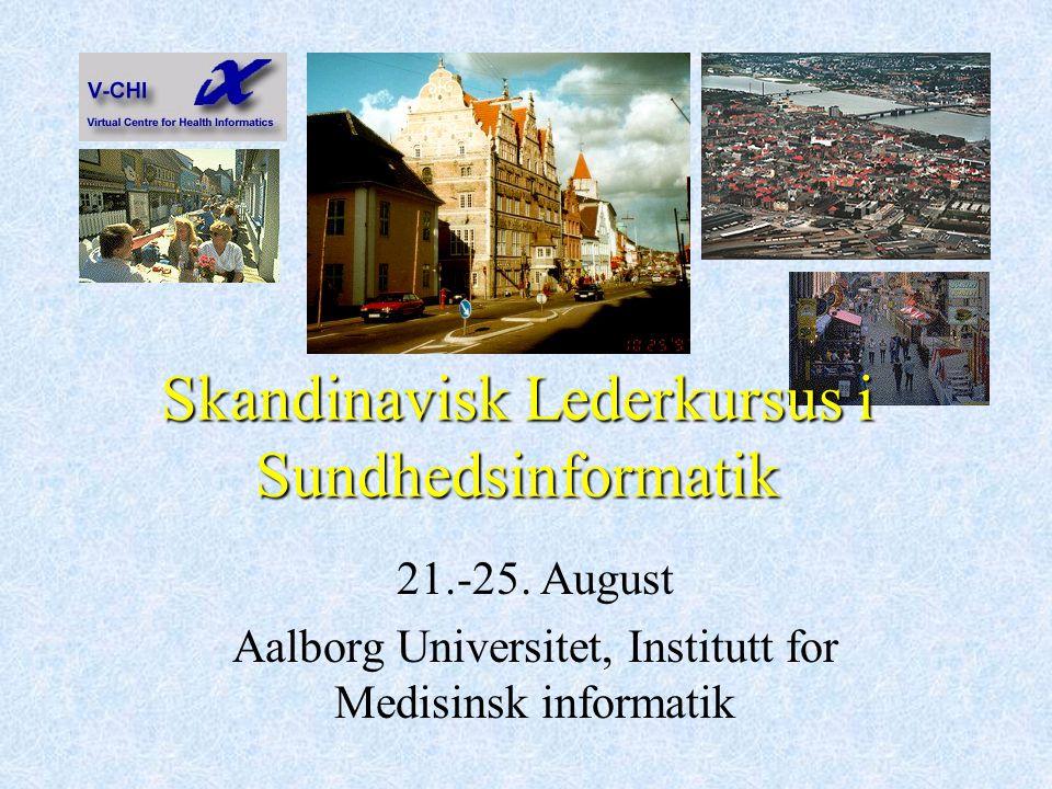 Skandinavisk Lederkursus i Sundhedsinformatik 21.-25.