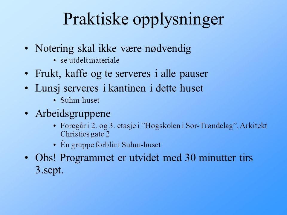 Legg merke til… Christian Nøhr –Aalborg Universitet, V-Chi, EPJ-observatoriet, Danmark Nils Stangeland –Sjeflege, Telemark Sykehus Gerd Gulstad og Osk