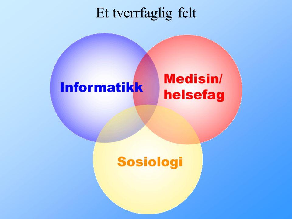 """Hva er medisinsk informatikk og helseinformatikk? """"In medical informatics we develop and assess methods and systems for the acquisition, processing, a"""