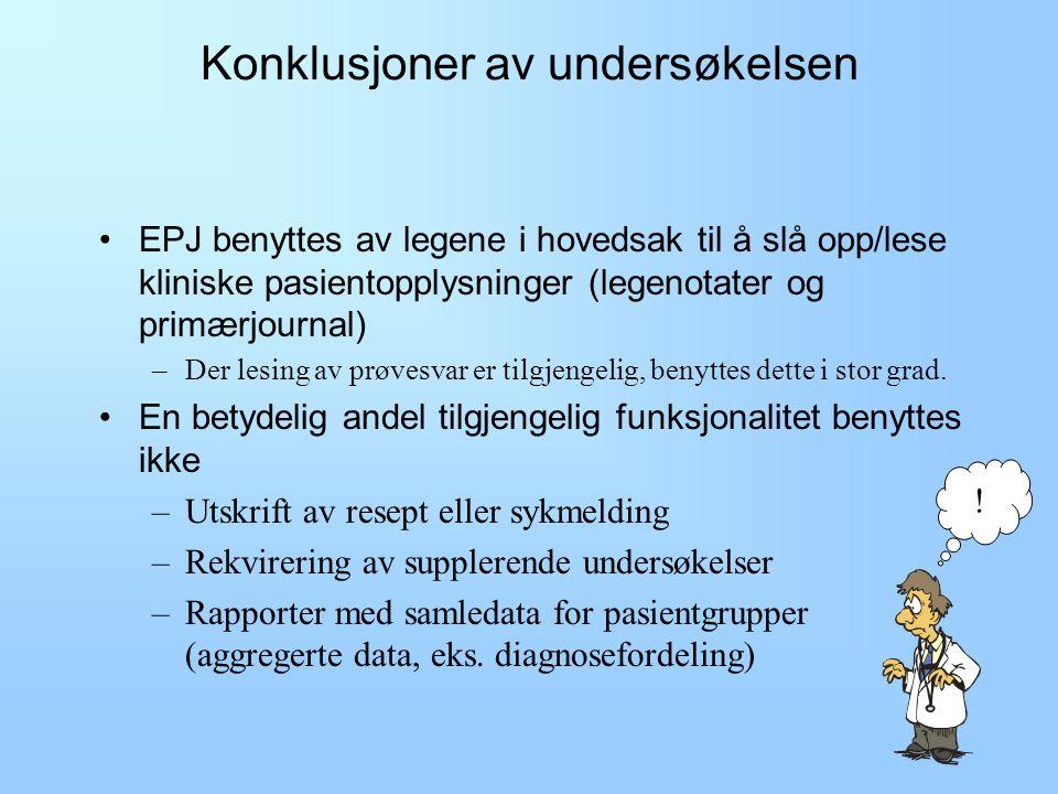 Bruk av EPJ DIPSInfomedix 1.Få oversikt over pasientens problemstilling 2.