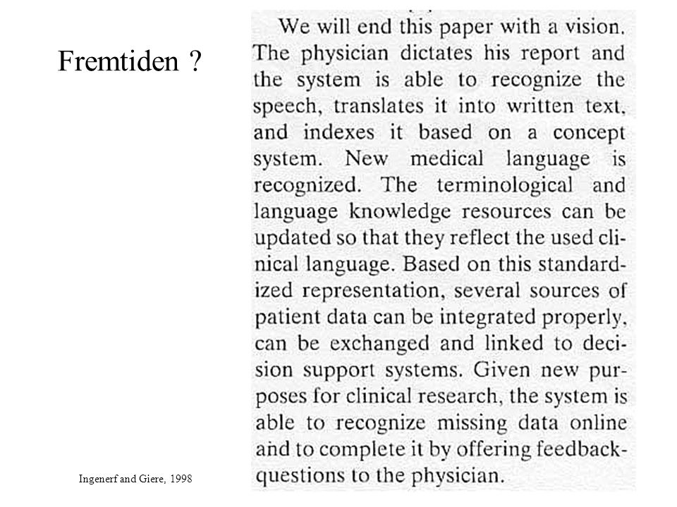 Fremtiden ? Ingenerf and Giere, 1998