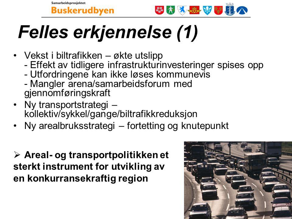 Felles erkjennelse (2) Areal- og transportutfordringene kan bare løses gjennom økt politisk styring og samarbeid Staten forventer økt regionalt samarbeid i de større byområdene.
