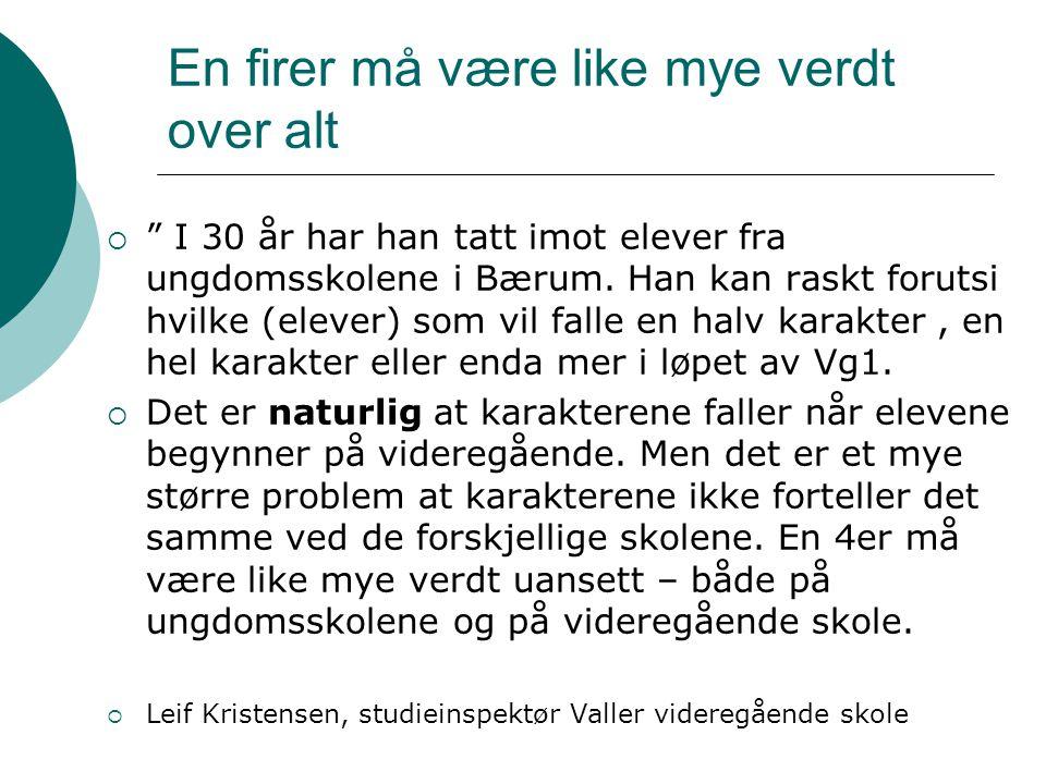 """En firer må være like mye verdt over alt  """" I 30 år har han tatt imot elever fra ungdomsskolene i Bærum. Han kan raskt forutsi hvilke (elever) som vi"""