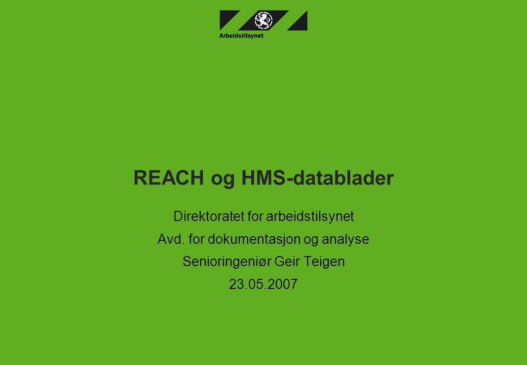 REACH og HMS-datablader Direktoratet for arbeidstilsynet Avd.