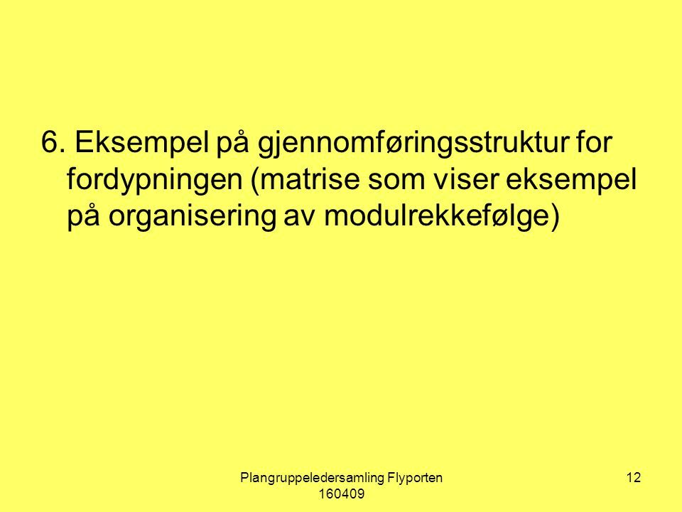 Plangruppeledersamling Flyporten 160409 12 6.