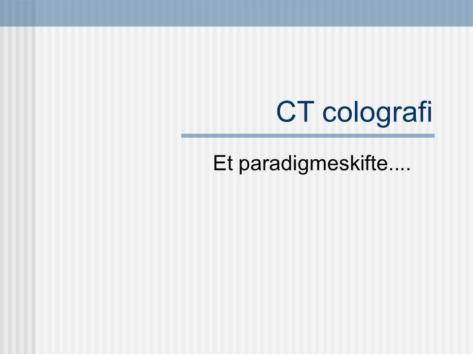 Rockey C 100 pasienter 2004 Dobbelkontrast og colonoscopi Adenom ved rtg 39% < 10mm (15) 33% 6-10mm (15)