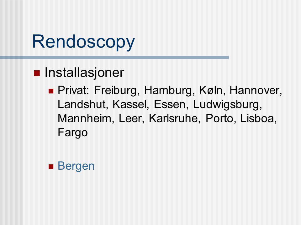 Rendoscopy Installasjoner Privat: Freiburg, Hamburg, Køln, Hannover, Landshut, Kassel, Essen, Ludwigsburg, Mannheim, Leer, Karlsruhe, Porto, Lisboa, F