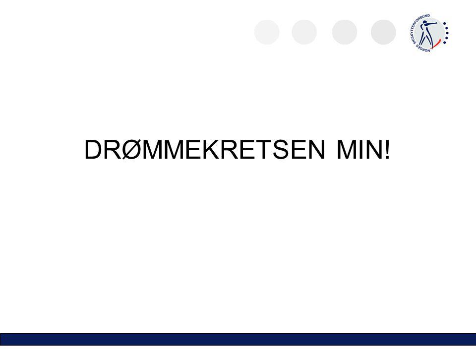 DRØMMEKRETSEN MIN!