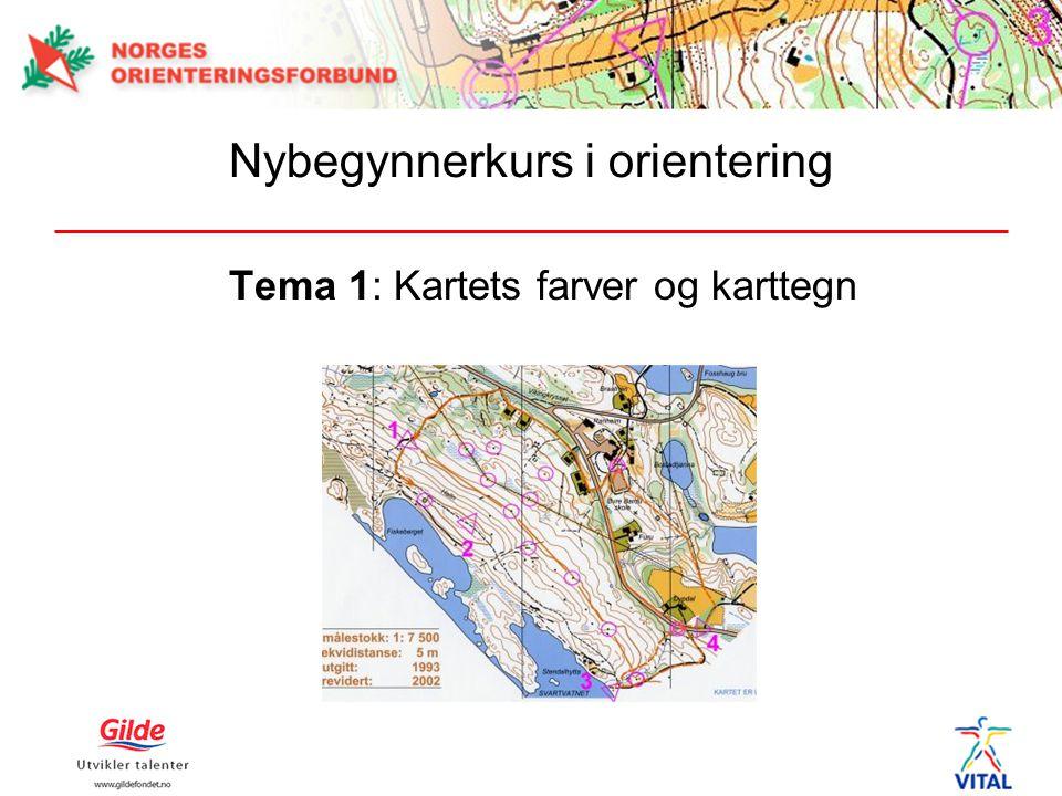 Nybegynnerkurs i orientering Tema 1: Kartets farver og karttegn
