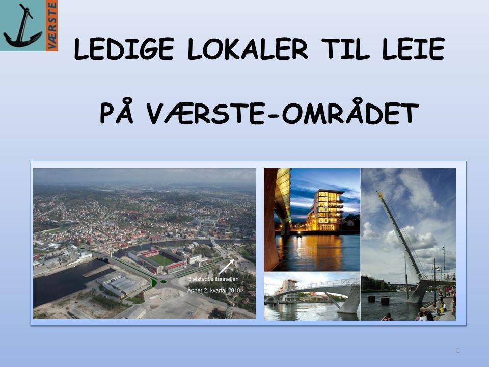 1 LEDIGE LOKALER TIL LEIE PÅ VÆRSTE-OMRÅDET