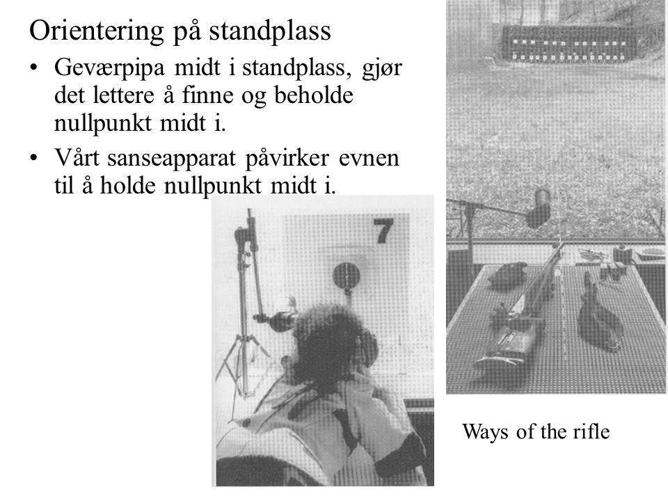 Orientering på standplass Geværpipa midt i standplass, gjør det lettere å finne og beholde nullpunkt midt i.