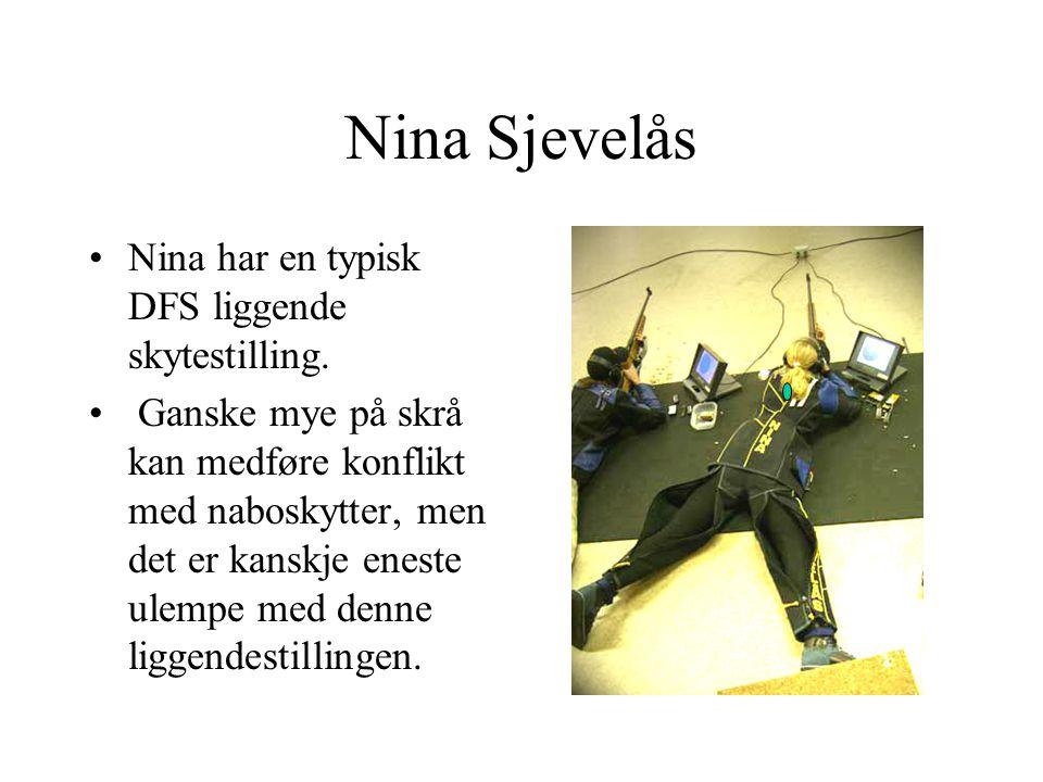 Nina Sjevelås Nina har en typisk DFS liggende skytestilling.