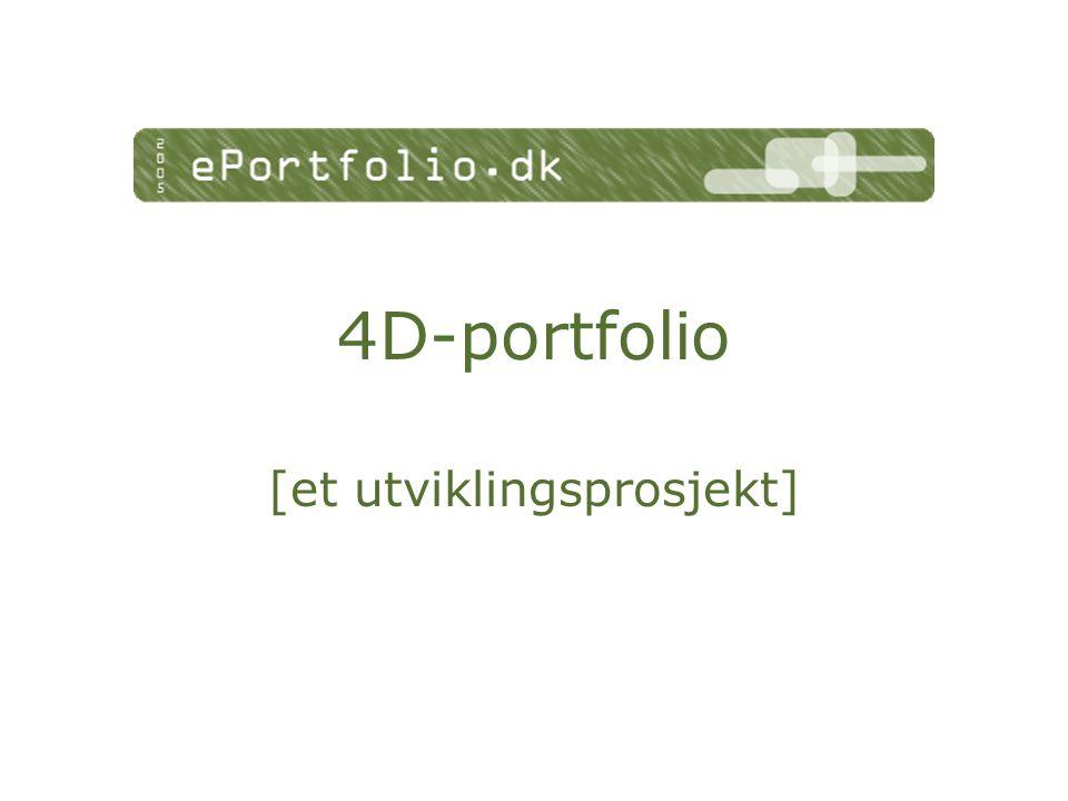 4D-portfolio [et utviklingsprosjekt]