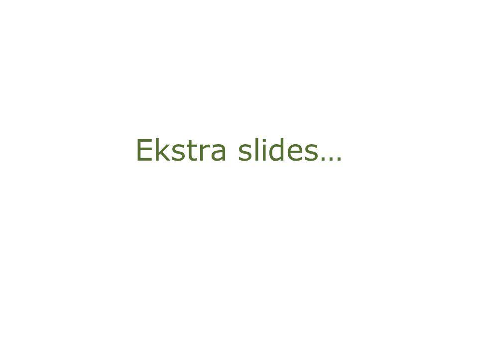 Ekstra slides…