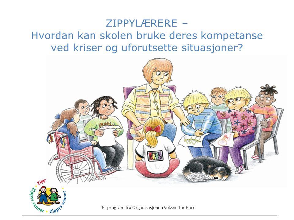 ZIPPYLÆRERE – Hvordan kan skolen bruke deres kompetanse ved kriser og uforutsette situasjoner.
