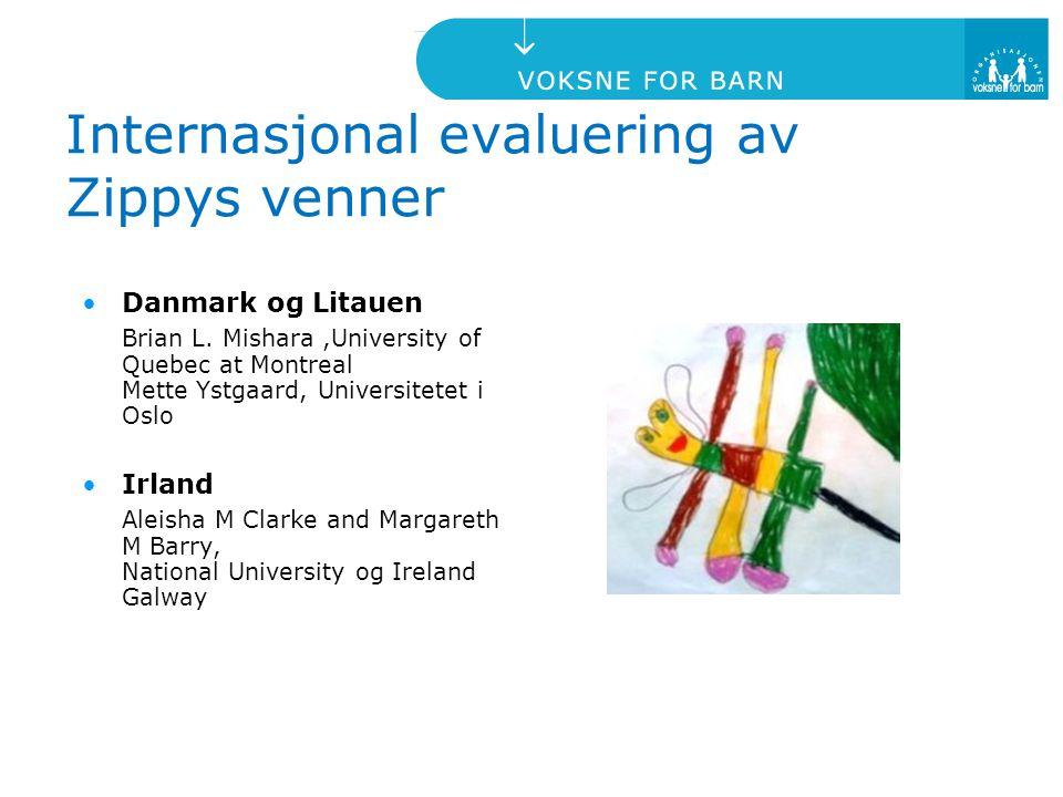Internasjonal evaluering av Zippys venner Danmark og Litauen Brian L. Mishara,University of Quebec at Montreal Mette Ystgaard, Universitetet i Oslo Ir