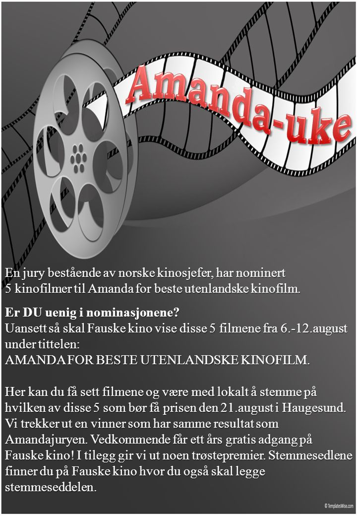 En jury bestående av norske kinosjefer, har nominert 5 kinofilmer til Amanda for beste utenlandske kinofilm.