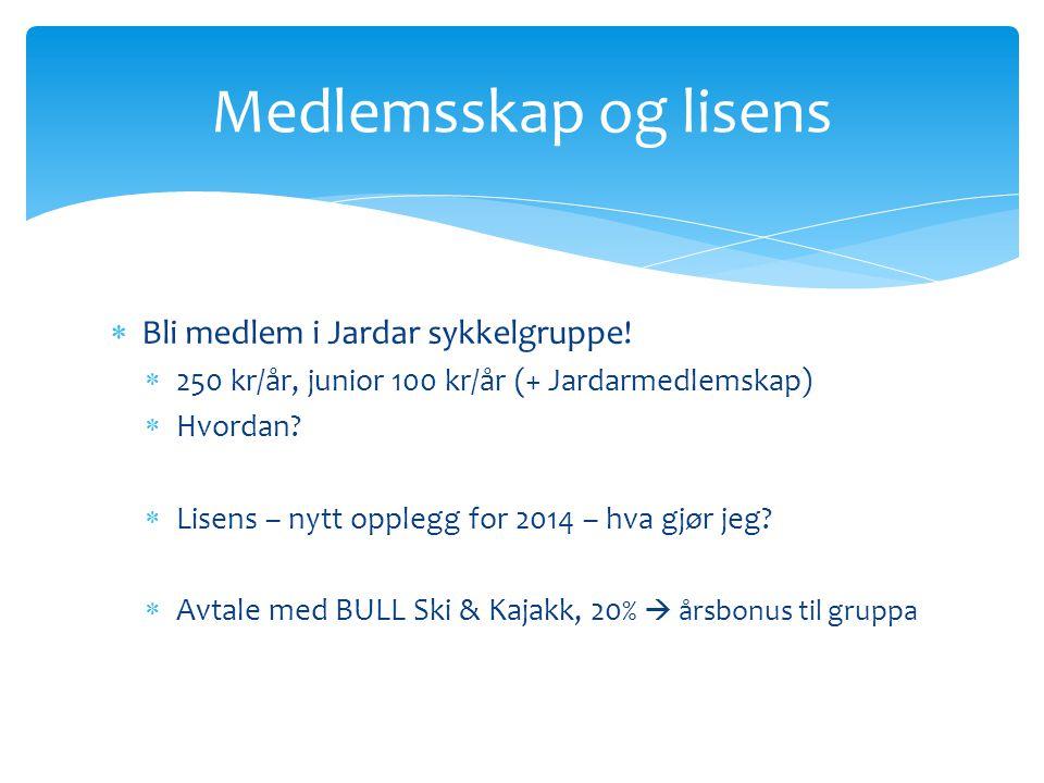  Bli medlem i Jardar sykkelgruppe.  250 kr/år, junior 100 kr/år (+ Jardarmedlemskap)  Hvordan.
