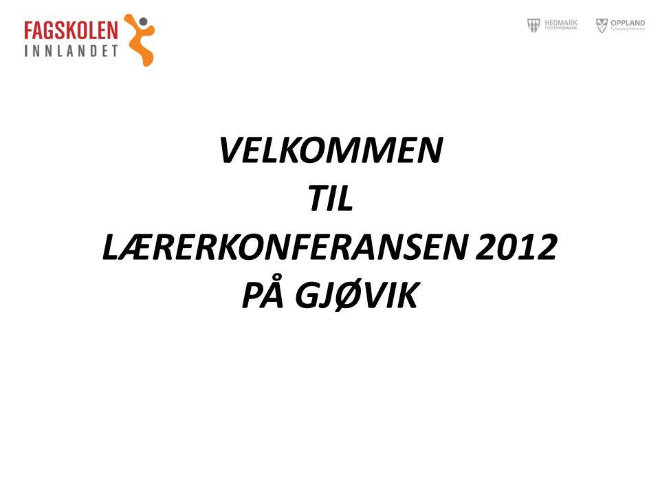 Onsdag 31.10.12 11.15VELKOMMEN - OMVISNING 12.30LUNSJ 13.30 SAMARBEID SKOLE - ARBEIDSLIV V/Sverre Narvesen, direktør NVS Raufoss Gruppearbeid 15.15KAFFE OG FRUKT 15.45FAGLIG SAMARBEID I FAGSEKSJONER 18.00BUSS TIL HOTELLET