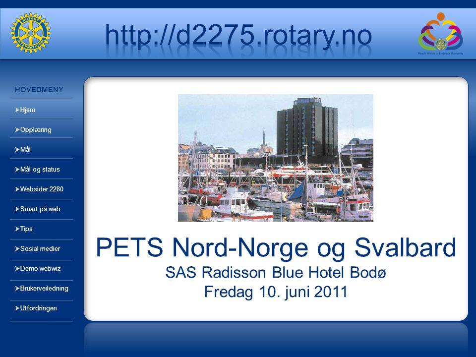 PETS Nord-Norge og Svalbard SAS Radisson Blue Hotel Bodø Fredag 10.
