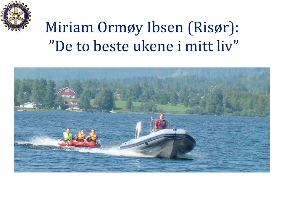 Miriam Ormøy Ibsen (Risør): De to beste ukene i mitt liv