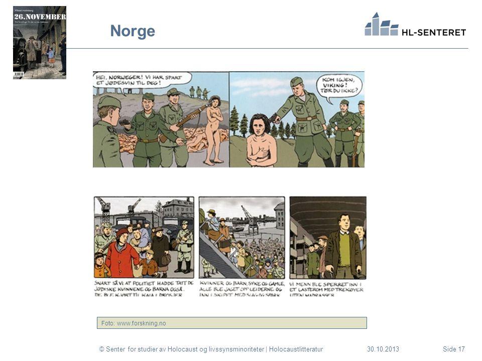 Norge © Senter for studier av Holocaust og livssynsminoriteter | HolocaustlitteraturSide 1730.10.2013 Foto: www.forskning.no