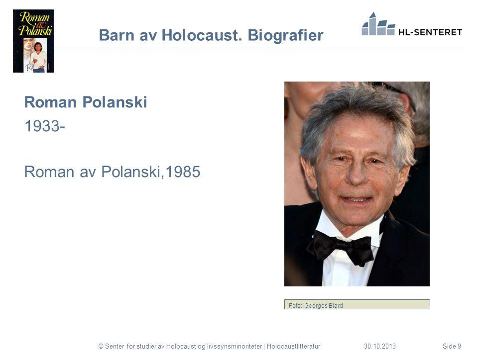 30.10.2013© Senter for studier av Holocaust og livssynsminoriteter | HolocaustlitteraturSide 20 Takk for meg e.m.mork@hlsenteret.no