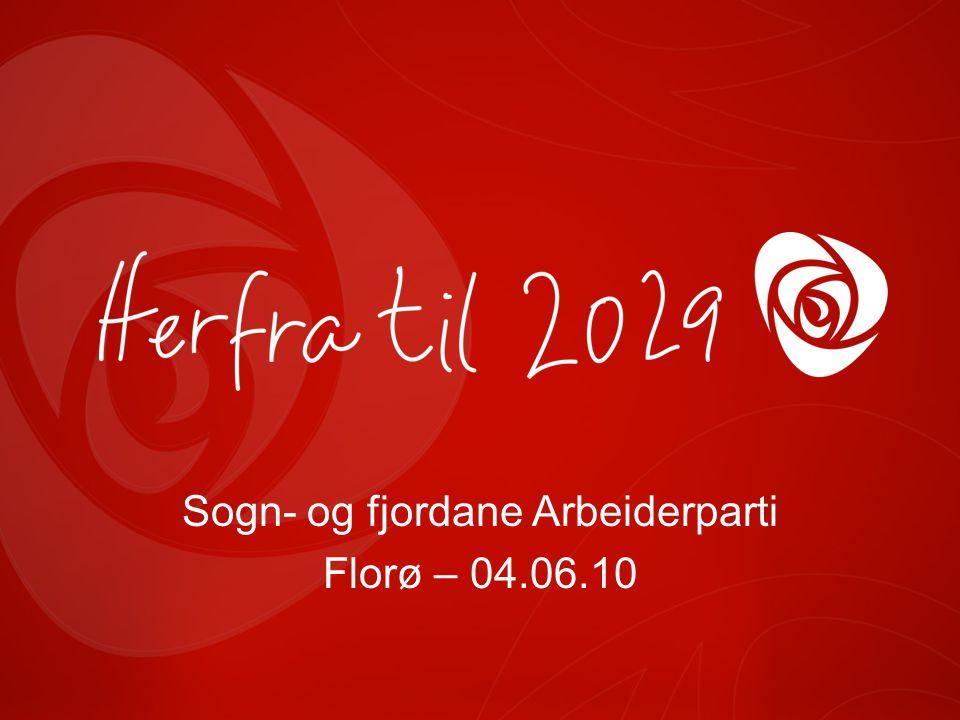 Sogn- og fjordane Arbeiderparti Florø – 04.06.10
