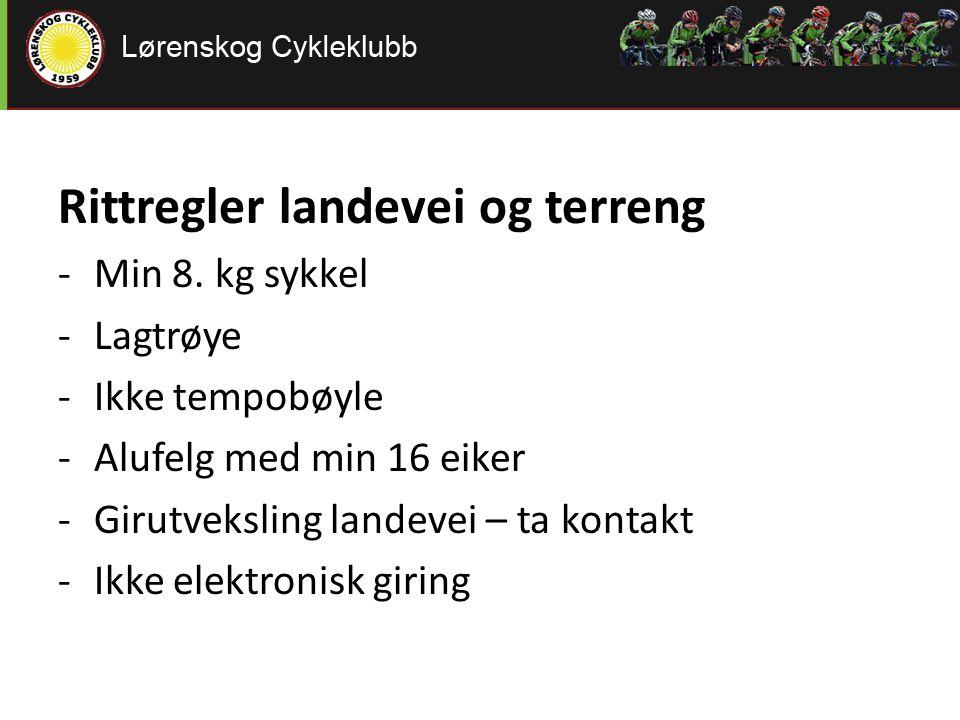 Rittregler landevei og terreng -Min 8. kg sykkel -Lagtrøye -Ikke tempobøyle -Alufelg med min 16 eiker -Girutveksling landevei – ta kontakt -Ikke elekt