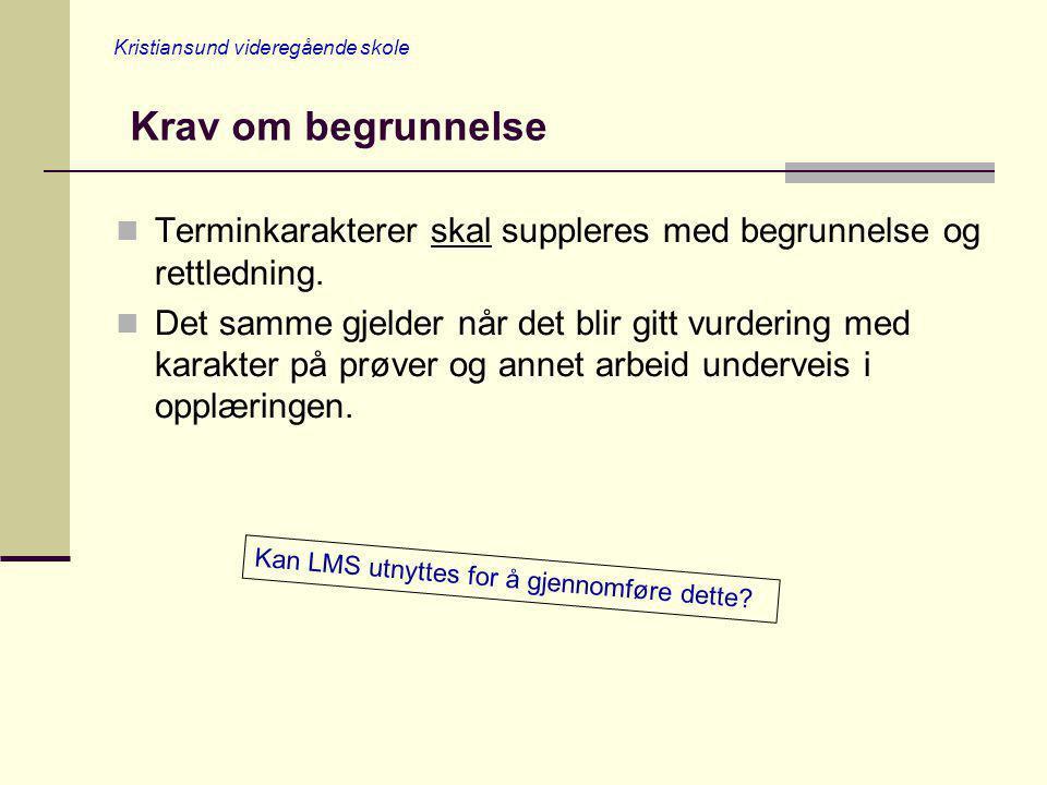 Kristiansund videregående skole Fra skolens mål- og tiltaksplan Digitale hjelpemidler Vi skal øke kompetansen om bruk av Classfronter.