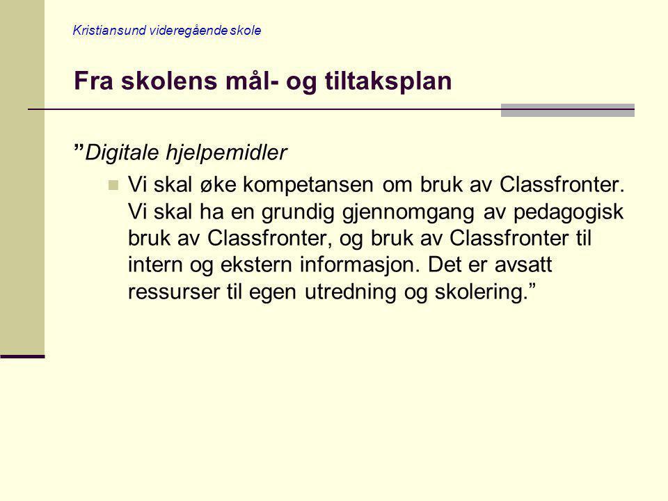 Kristiansund videregående skole Classfronter Noen lærere er kommet i gang med å bruke Classfronter til: - Prøver - Innleveringer - Retting og kommentarer til prøver og innleveringer https://fronter.com/mrvgs