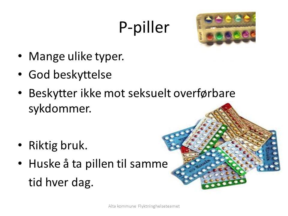 Alta kommune Flyktninghelseteamet P-piller Mange ulike typer.