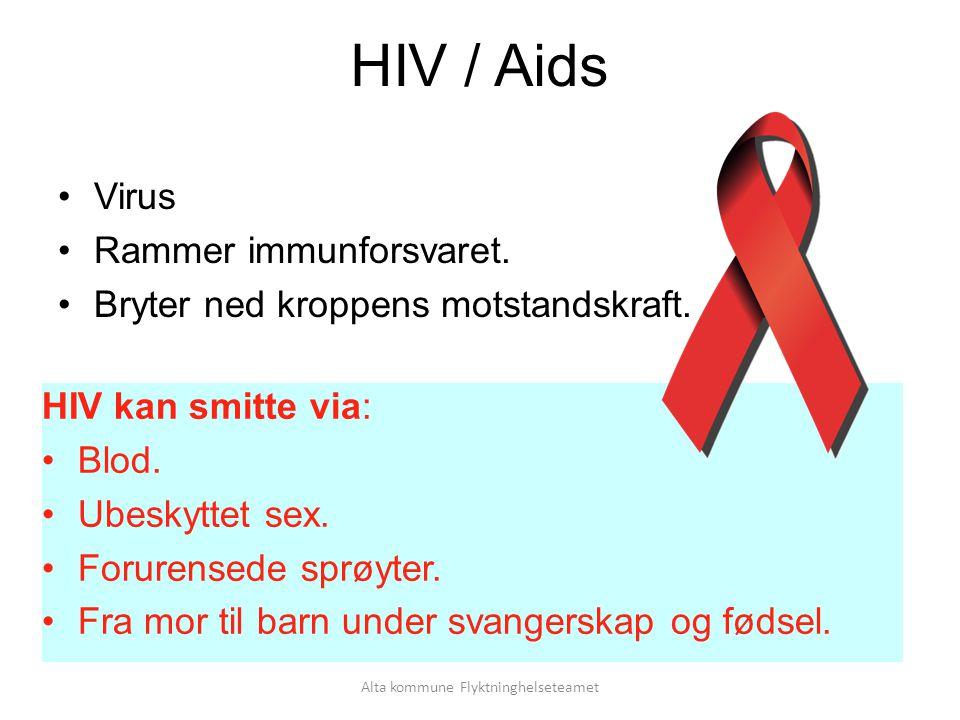 Alta kommune Flyktninghelseteamet HIV / Aids Virus Rammer immunforsvaret.