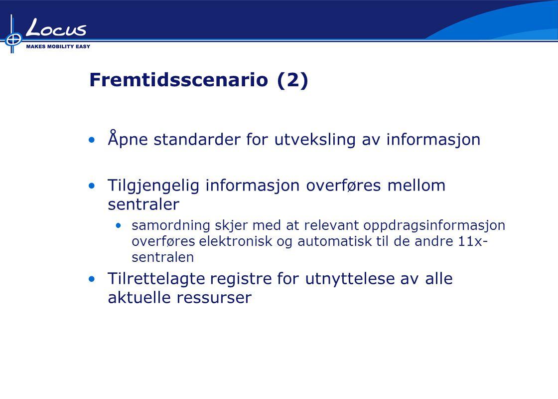 Fremtidsscenario (2) Åpne standarder for utveksling av informasjon Tilgjengelig informasjon overføres mellom sentraler samordning skjer med at relevant oppdragsinformasjon overføres elektronisk og automatisk til de andre 11x- sentralen Tilrettelagte registre for utnyttelese av alle aktuelle ressurser