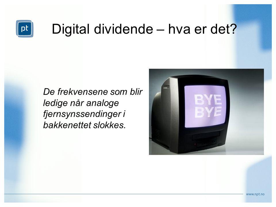 Digital dividende – hva er det.