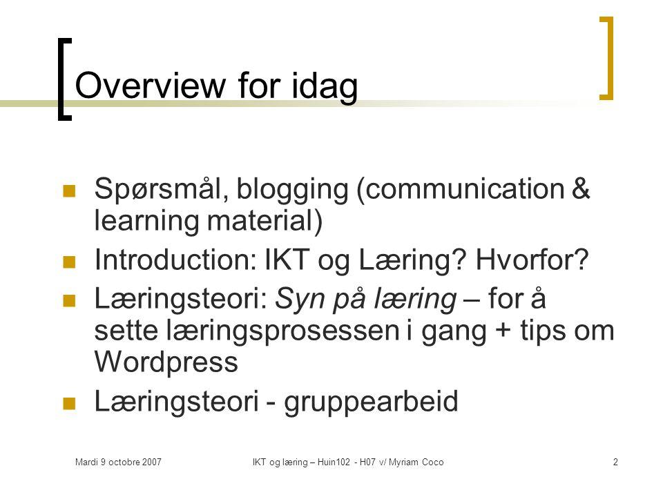 Mardi 9 octobre 2007IKT og læring – Huin102 - H07 v/ Myriam Coco13 Read from you online…
