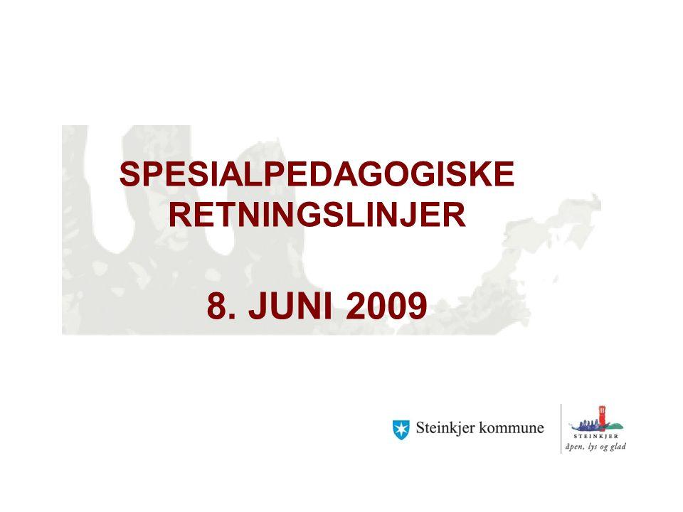 SPESIALPEDAGOGISKE RETNINGSLINJER 8. JUNI 2009