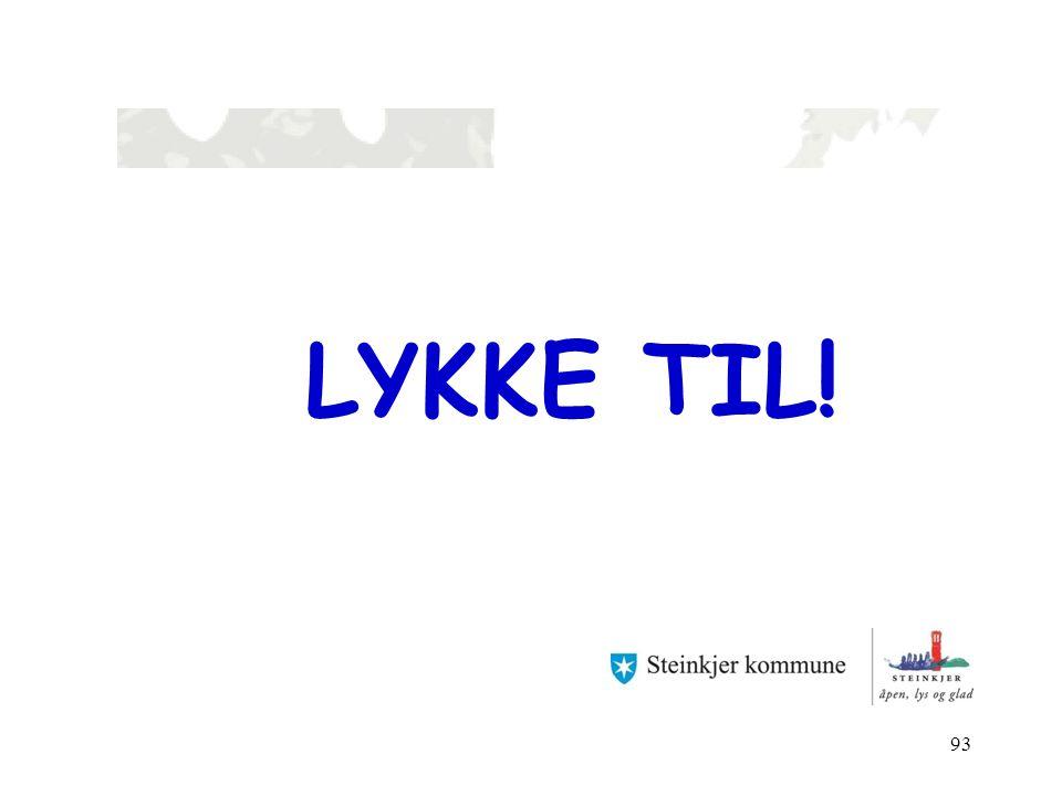 93 LYKKE TIL!