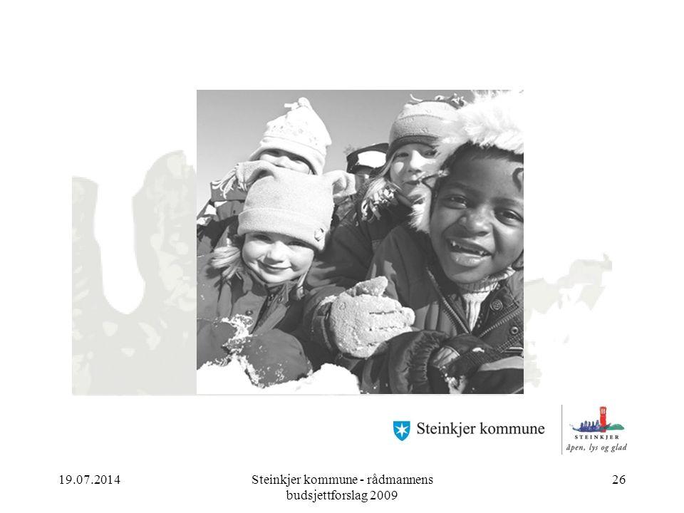 19.07.2014Steinkjer kommune - rådmannens budsjettforslag 2009 26 Årsbudsjett 2008