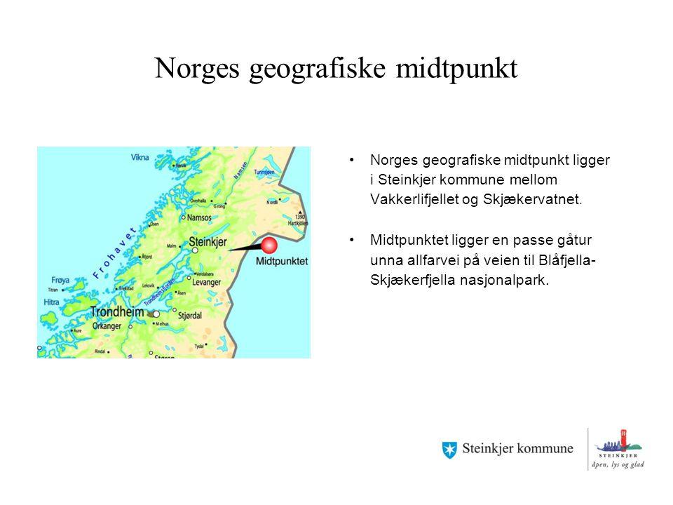 Norges geografiske midtpunkt Norges geografiske midtpunkt ligger i Steinkjer kommune mellom Vakkerlifjellet og Skjækervatnet. Midtpunktet ligger en pa