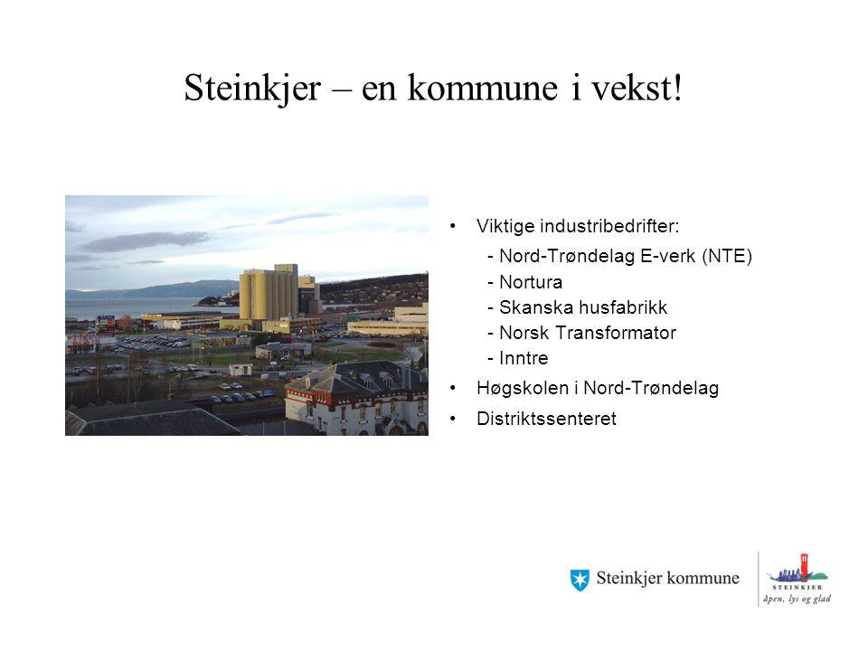 Steinkjer – en kommune i vekst! Viktige industribedrifter: - Nord-Trøndelag E-verk (NTE) - Nortura - Skanska husfabrikk - Norsk Transformator - Inntre
