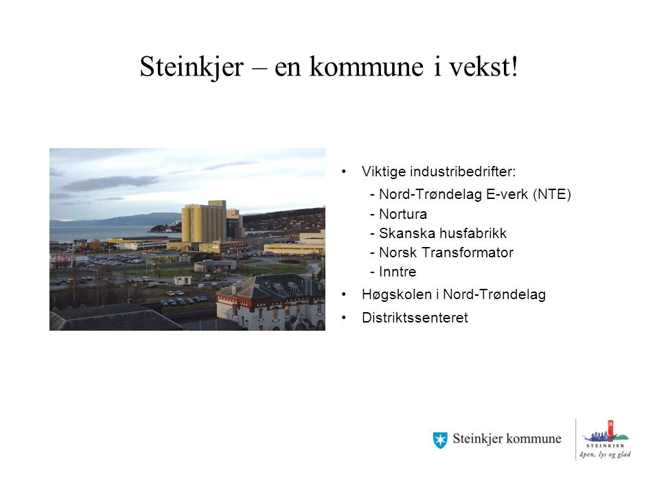Skoler og studier 10 offentlige barneskoler 1 privat skole, Steinkjer Montessoriskole 2 ungdomsskoler Steinkjer voksenopplæring Steinkjer Kulturskole Steinkjer Videregående skole Høgskolen i Nord-Trøndelag (HiNT)