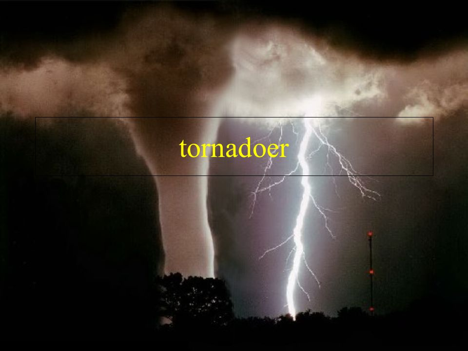 Her ser du en tornado
