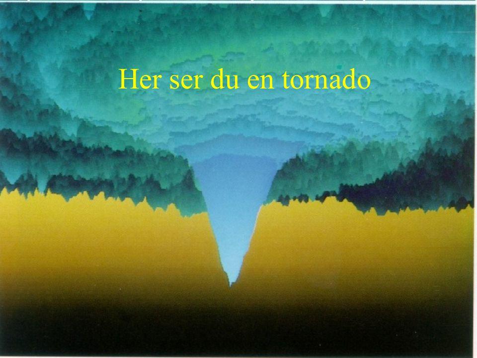 Tornadoer tar alt i sin vei