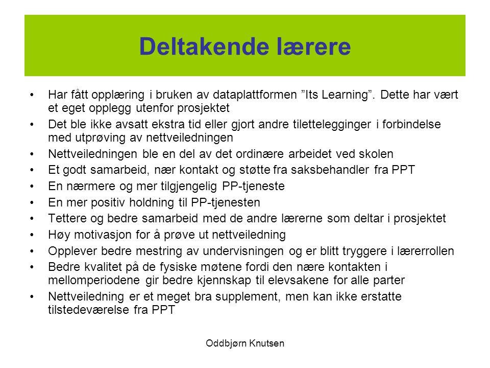 """Oddbjørn Knutsen Deltakende lærere Har fått opplæring i bruken av dataplattformen """"Its Learning"""". Dette har vært et eget opplegg utenfor prosjektet De"""