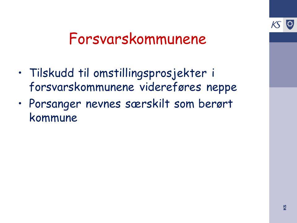 KS Forsvarskommunene Tilskudd til omstillingsprosjekter i forsvarskommunene videreføres neppe Porsanger nevnes særskilt som berørt kommune
