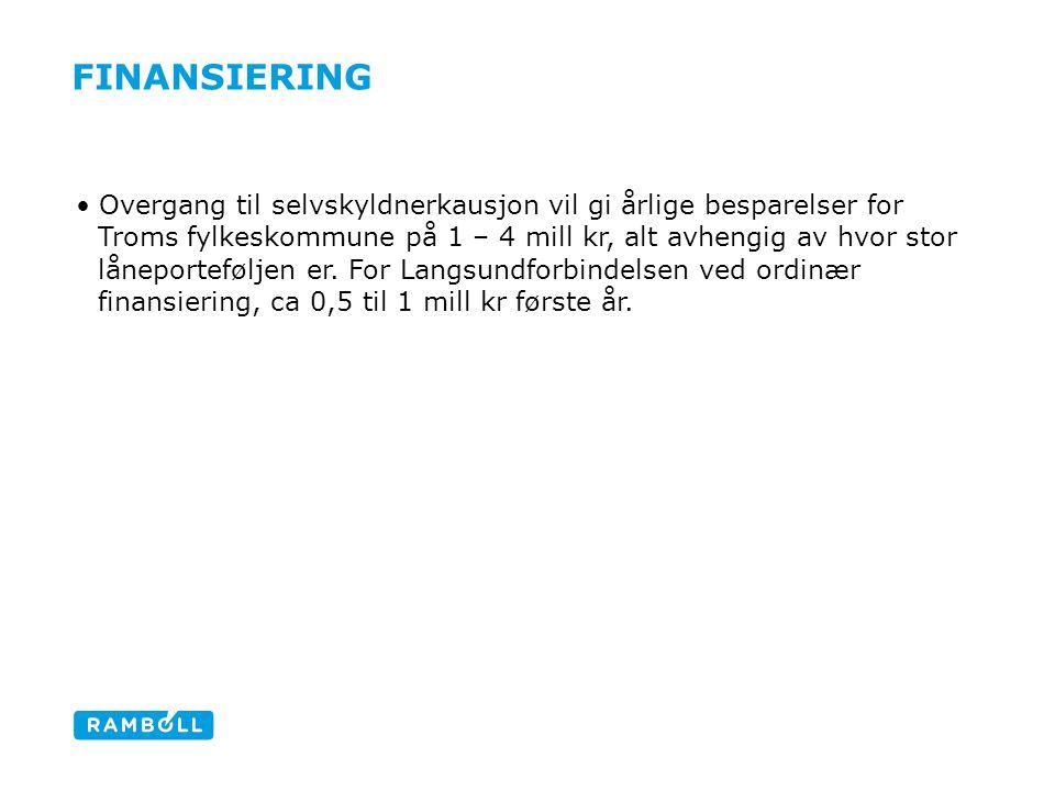 FINANSIERING Overgang til selvskyldnerkausjon vil gi årlige besparelser for Troms fylkeskommune på 1 – 4 mill kr, alt avhengig av hvor stor låneportef