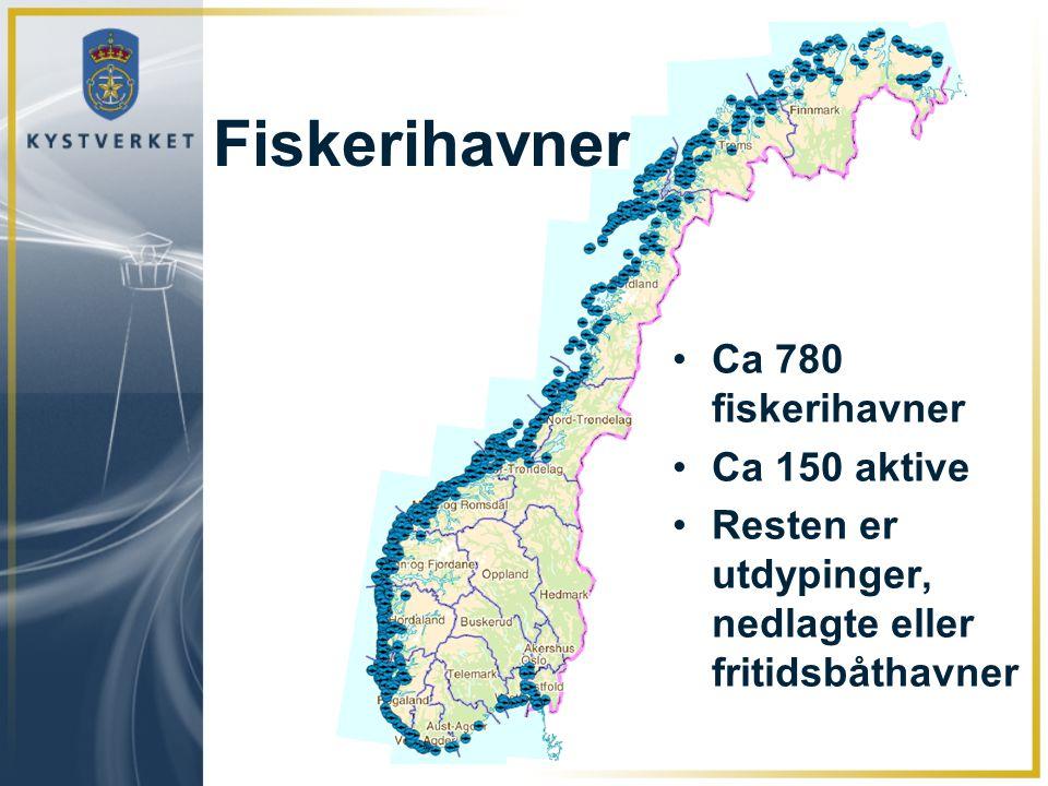 Fiskerihavner Ca 780 fiskerihavner Ca 150 aktive Resten er utdypinger, nedlagte eller fritidsbåthavner